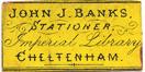 John J Banks Stationer, Imperial Library, Cheltenham
