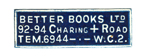 Better Books Ltd 92 - 94 Charing Cross Road TEM 6944 WC2