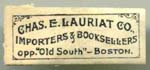 Charles E Lauriat Importers Booksellers opp. Old South Boston