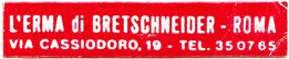 L'Erma di Bretschneider - Roma via Cassiodoro 19, Tel 35 07 65