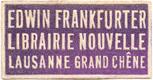 Edwin Frankfurter Librairie Nouvelle Lausanne Grand Chêne