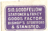 Sid Goodfellow, Stationer & Fancy Goods Factor, Bishop's Stortford & Stansted