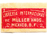 Libreria Internacional de Müller Hnds Mexico. D.F.
