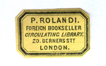 P Rolandi Foreign Bookseller Circulating Library Berners Street London