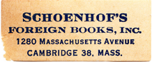 Schoenhof's Foreign Books, Inc 1280 Massachusetts Avenue, Cambridge 38, Mass.