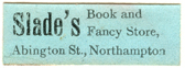 Slade's Book and Fancy Store, Abingdon Street Northampton