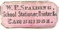 W P Spalding, School Stationer, Printer Cambridge