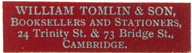 William Tomlin & Son Booksellers and Stationers, 24 Trinity St and 73 Bridge St, Cambridge