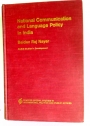 National Communication and Language Policy in India.