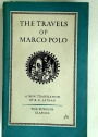 The Travels of Marco Polo. Translation R E Latham.