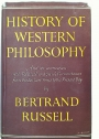 A History of Western Philosophy and its Connection with Political and Social Circumstances.