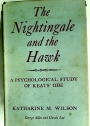 The Nightingale and the Hawk: A Psychological Study of Keats' Ode.
