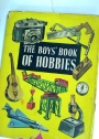 The Boys' Book of Hobbies.