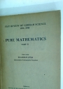 Fiat Review of German Science 1939 - 1946. Pure Mathematics. Part 2.