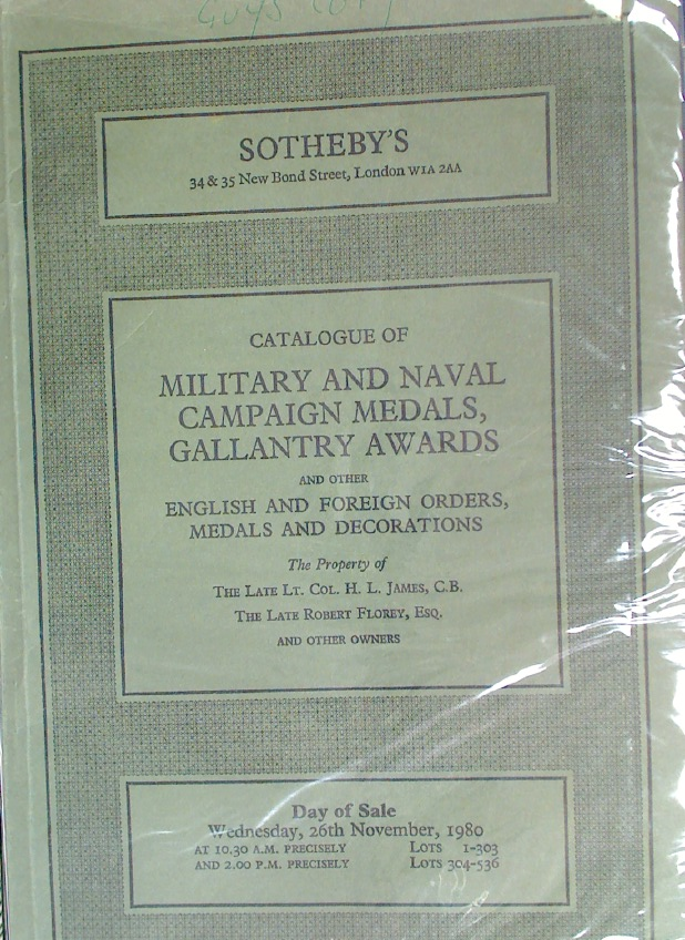 Catalogue of Military and Naval Campaign Medals, Gallantry Awards and Other English and Foreign Orders, Medals and Decorations.