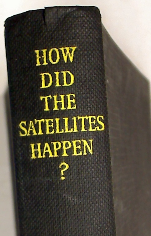 How Did Satellites Happen? A Study of the Soviet Seizure of Eastern Europe.