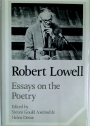 Robert Lowell: Essays on the Poetry.