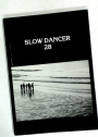 Slow Dancer. Number 28, Autumn 1992.