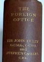 The Foreign Office. First Edition.