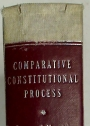 Comparative Constitutional Process: Cases and Materials. Fundamental Rights in the Common Law Nations.