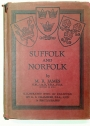 Suffolk and Norfolk. A Perambulation of the two Counties with Notices of their History and their Ancient Buildings. Illus G E Chambers.