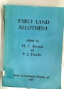 Early Land Alltoment in the British Isles: A survey of recent work.