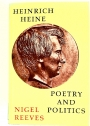 Heinrich Heine: Poetry and Politics.