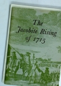 The Jacobite Rising of 1745. Illustrated from Contemporary Sources.