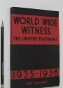 World Wide Witness 1935 - 1936.