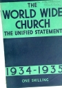 The World Wide Church 1934 - 1935: The 2nd unified statement of the work of the Church overseas. The Successor to 'With One Accord'.