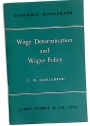 Wage Determination and Wages Policy.