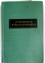 An Introduction to World Economics.
