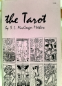 The Tarot. Its Occult Signification, Use in Fortune Telling, and Method of Play etc.