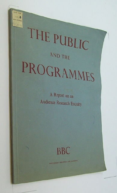 The Public and the Programmes. An Audience Research Report on Listeners and Viewers, the time they devote to listening and viewing, the Services they patronize, their Selectiveness and their Tastes.