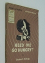 Need We Go Hungry? UNESCO Food and People.