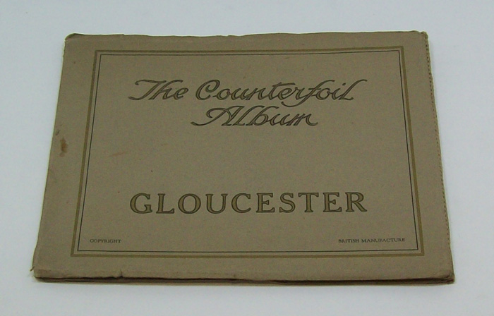 The Counterfoil Album. Gloucester. (Photogravure Postcards and Views)