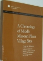 A Chronology of Middle Missouri Plains Village Sites. Smithsonian Contributions to Anthropology No 47.
