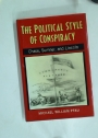 The Political Style of Conspiracy. Chase, Sumner, and Lincoln.