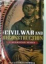 Civil War and Reconstruction: A Documentary Reader.
