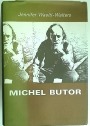 Michel Butor. A Study of his View of the World and a Panorama of his Work.
