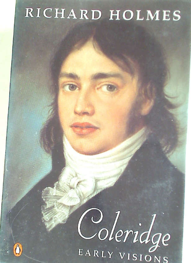Coleridge: Early Visions.