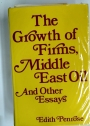 The Growth of Firms, Middle East Oil and Other Essays.