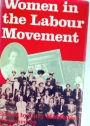 Women in the Labour Movement.