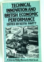 Technical Innovation and British Economic Performance.
