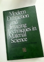 Modern Diffraction and Imaging Techniques in Material Science: Proceedings of the International Summer Course on Material Science held at Antwerp, Belgium, 28 July - 8 August, 1969.