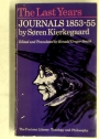 The Last Years. Journals 1853 - 1855.