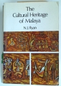 The Cultural Heritage of Malaya.