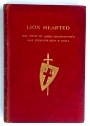 Lion-Hearted. The Story of Bishop Hannington's Life Told for Boys and Girls.