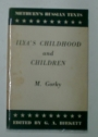 Ilya's Childhood and Children. Edited by G A Birkett.