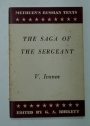 The Saga of the Sergeant. Edited by G A Birkett.